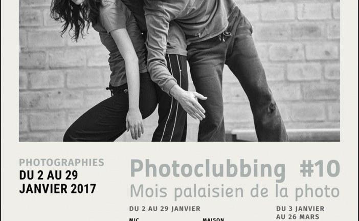Le Photo-Club de la MJC de Palaiseau organise le PHOTOCLUBBING#10 du 2 au 29 janvier 2017