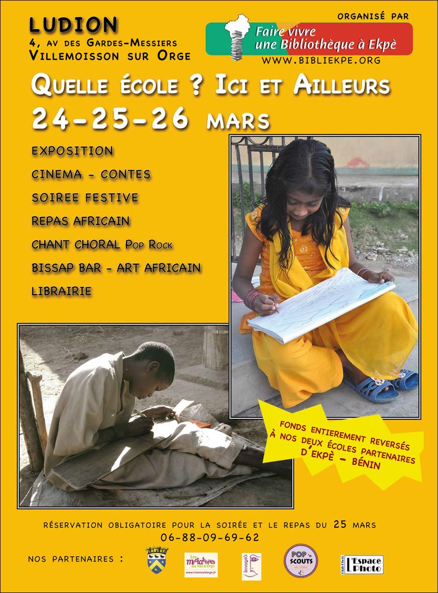 Grande Animation sur le thème «Quelle école, ici et ailleurs» les 24,25 et 26 mars 2017 au Ludion de Villemoisson organisée par l'association «Faire vivre une bibliothèque à Ekpe (Bénin)»