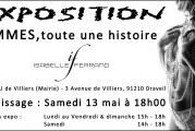 """Exposition : """"Femmes, toute une histoire"""" d'Isabelle Ferrand au Château de Villiers à Draveil du samedi 13 au dimanche 21 mai 17"""