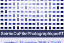7ème édition de la soirée du FILM PHOTOGRAPHIQUE de la MJC Palaiseau le vendredi 18 octobre 19 à 20h00