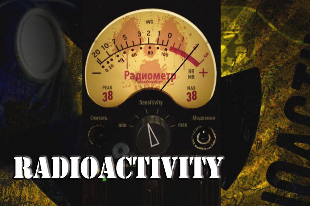 """""""Radioactivity"""""""