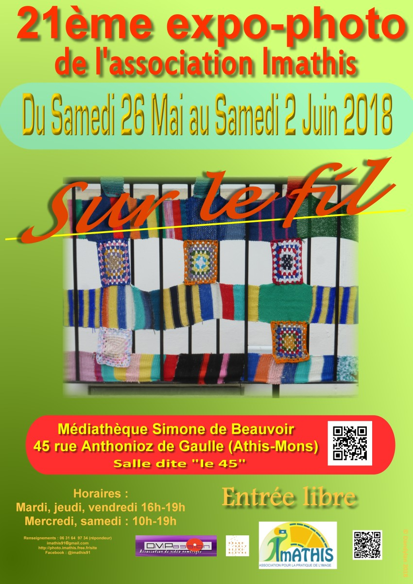 Expo photo interne annuelle du photo-club Imathis d'Athis-Mons du 26 mai au 2 juin 2018