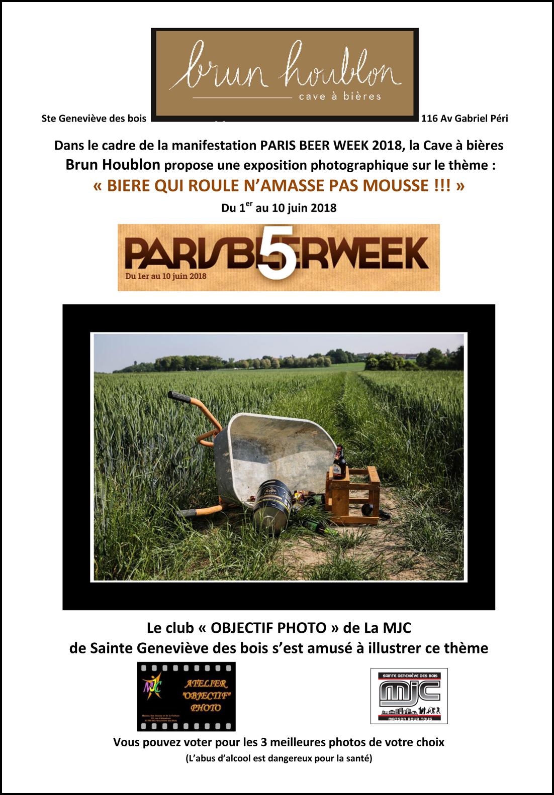 Expo photo de la MJC Ste Geneviève des Bois du 1 au 10 juin 18 chez Brun Houblon – thème « BIERE QUI ROULE N'AMASSE PAS MOUSSE !!! »